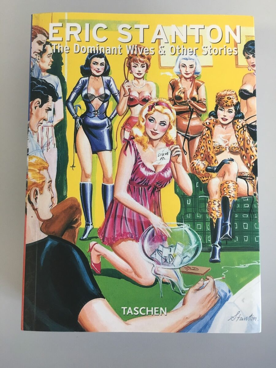 Eric stanton the dominant wives other stories taschen 576 pages new perfect Prezzo: € 39,90