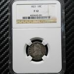 1821 BUST DIME NGC F12