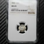 1860 THREE CENT SILVER NGC MS65   A BEAUTY