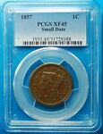1857 LARGE CENT SMALL DATE PCGS XF 45   MORE AT STORE