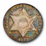 1872 3CS THREE CENT SILVER PCGS XF 40 EXTRA FINE CAC APPROVED OGH TONED