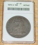 1873 S TRADE DOLLAR  ANACS CERTIFIED EF 45