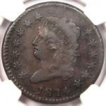 1814 CROSSLET 4 CLASSIC LIBERTY LARGE CENT S 294 1C   NGC VF    DATE PENNY