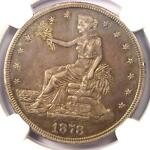 1878 S TRADE SILVER DOLLAR T$1   NGC XF DETAILS  EF     CERTIFIED COIN