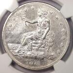 1876 S TRADE SILVER DOLLAR T$1   NGC UNCIRCULATED DETAILS    UNC BU MS COIN