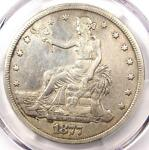1877 TRADE SILVER DOLLAR T$1   PCGS XF DETAILS  EF     CERTIFIED COIN