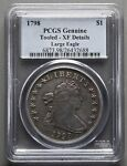 1798 LARGE EAGLE DRAPED BUST DOLLAR PCGS GENUINE   TOOLED   XF DETAILS