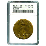 CERTIFIED $20 ST GAUDENS 1909 OVER 8 AU DETAILS  CLEANED  ANACS