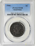 1846 BRAIDED HAIR LARGE CENT   SMALL DATE   PCGS VF30 17 0199