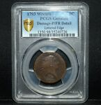 1793 LARGE WREATH CENT  PCGS P/FR DETAIL  1C LETTERED EDGE FLOWING TRUSTED