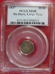 1837 HALF DIME NO STARS LARGE DATE PCGS XF 45 CERT 11956313