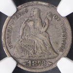 1873 ARROWS SEATED LIBERTY DIME 10C   NGC VF30