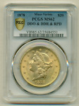 1878/7 PCGS MS62  $6 000 APR  RPD DDO DDR NGC VP 005 PQ GOLD DOUBLE EAGLE $20