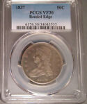 1837 SILVER CAPPED BUST HALF DOLLAR  50C  REEDED EDGE PCGS VF 30