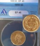 1855 THREE DOLLAR INDIAN GOLD COIN $3   CERTIFIED ANACS EF45    GEM