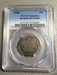 1881 SEATED QUARTER  PCGS AG DETAILS  25C  US COIN LOT 8221