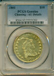 1801 $10.00 CLASSIC US GOLD COIN  PCGS CERTIFIED GENUINE AU DETAILS