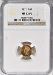 1871 MS 62 PL G$1 TYPE 3 INDIAN PRINCESS NGC CERTTIFIED POP 2