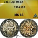 1914 10C BARBER HEAD SILVER DIME ANACS MS63  OLD TYPE COIN MONEY LUSTER