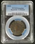 U.S. LARGE CENT 1822 CORONET PCGS  REPAIRED G DETAILS