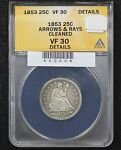 1853 SEATED QUARTER ANACS VF 30 ARROWS & RAYS CLEANED