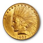 1932 $10 INDIAN HEAD PCGS MS 63  UNCIRCULATED PLUS GRADE GOLD EAGLE CERT1717