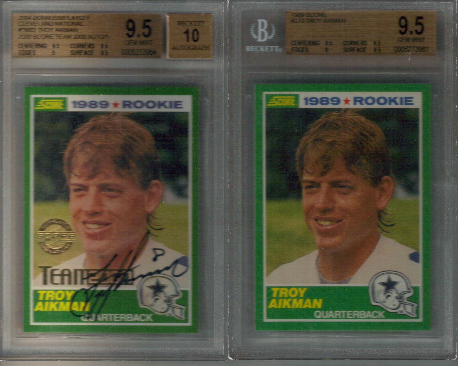2) 1989 Score Troy Aikman Auto BGS 9.5 10 #1/1 Team 2000 Cleveland National