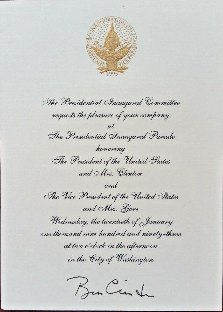 President Bill Clinton SIGNED Inaugural Invitation 20th January 1993 - SPECIAL