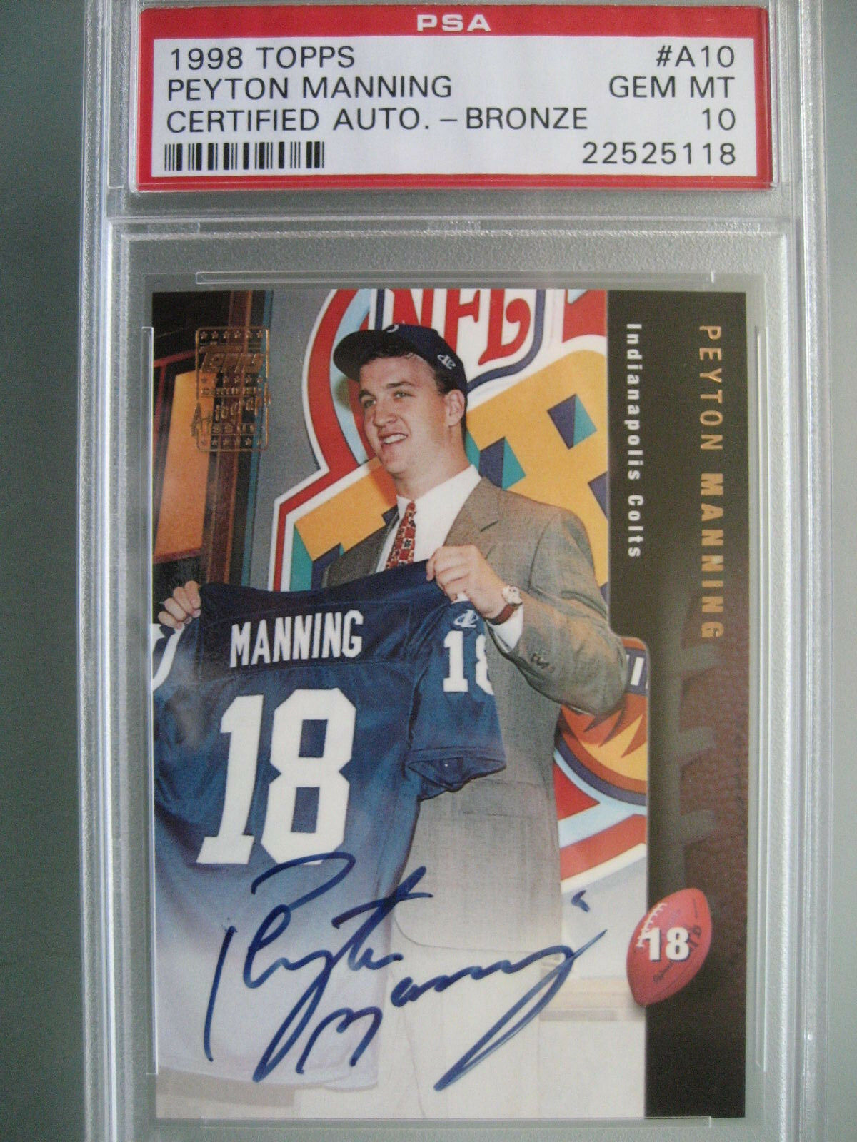 1998 Topps Bronze Certified #A10 Peyton Manning Auto Rookie Rc PSA 10 Gem Mint
