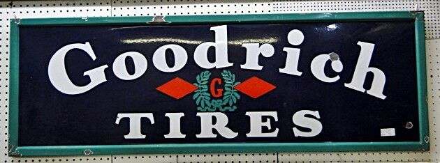 Porcelain SS Goodrich Tires Sign Lot 29