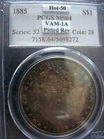 1885 PCGS MINT STATE 64 VAM-1A PITTED REVERSE COLORFUL TONED OBVERSE. HOT 50 MORGAN B4