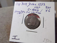 1832  BUST HALF DIME GOOD/VERY GOOD ??? I