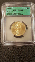 2007 G.WASHINGTON,MS.64, 1$,MISSING EDGE LETTERS ERROR.ICG.MS.64  COIN
