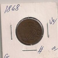 CIRCULATED 1868 OBSOLETE TWO CENT DENOMINATION