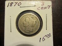 1870 3 CENT NICKEL  SEE PHOTOS