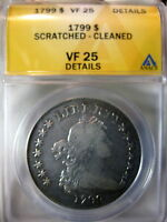 1799 BUST DOLLAR ANACS CERTIFIED VF 25 DETAILS