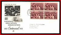 1957 US NATIONAL EDUCATION ASSOCIATION ARTCRAFT BLOCK FDC FIRST DAY COVER