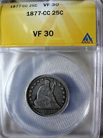 1877 CC CARSON CITY SEATED LIBERTY QUARTER ANACS CERTIFIED VF30