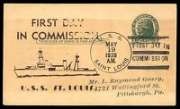 MAYFAIRSTAMPS USS SAINT LOUIS FIRST DAY IN COMMISSION NAVAL CARD MAY 19 1939