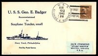 MAYFAIRSTAMPS USS GEORGE BADGER FEB 10 1940 NAVAL COVER FIRST DAY POSTAL SERVICE