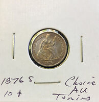 1876 S SEATED LIBERTY DIME  CHOICE AU  STRONGLY DETAILED TONING