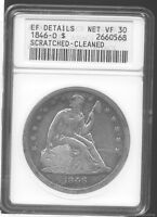 1846-O SEATED LIBERTY SILVER DOLLAR. ANACS EF DETAILS, NET VF30. SCRATCHED/CLEAN