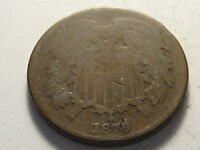 1870 TWO CENT PIECE GOOD, DIGS, RIM BRUISE