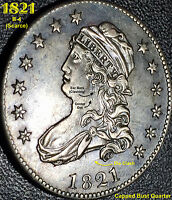 1821 CAPPED BUST QUARTER AWESOME AU R3