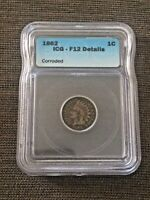 1862 1C ICG  F12 DETAILS INDIAN CENT  BRAND NEW SLAB
