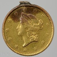 1852 TY 1 $1 LIBERTY HEAD GOLD DOLLAR XF  LOOP REMOVED/DAMAGED  /T 751