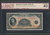 1935 BANK OF CANADA $5 FRENCH. BCS EF 40. BC 6. BOOK VALUE $2 200.