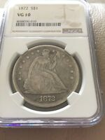 1872 LIBERTY SEATED SILVER DOLLAR NGC VG 10