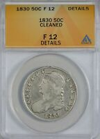 1830 CAPPED BUST HALF DOLLAR ANACS F12 CLEANED, DETAILS