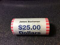PRESIDENTIAL DOLLAR COINS JAMES BUCHANAN $25.00 ROLL UNOPENED AND UNCIRCULATED